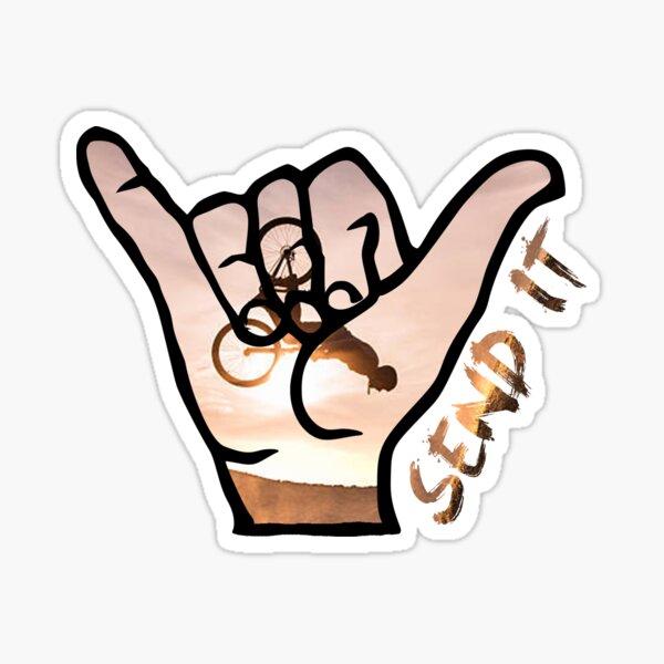 Send It Shaka Bruh Hand Shred the Gnar Mountain Bike  Sticker