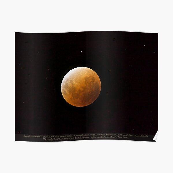 D1G1TAL-M00DZ ~ JUST PHOTOS ~ GALLIMAUFRY ~ Super-Blue-Blood Moon 31 Jan 2018 by tasmanianartist Poster