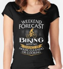 Weekend Forecast Biking With No Chance Of House Cleaning Or Cooking Women's Fitted Scoop T-Shirt