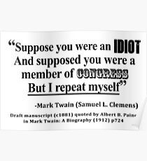 Idiot Congress Samuel L. Clemens Quote Poster