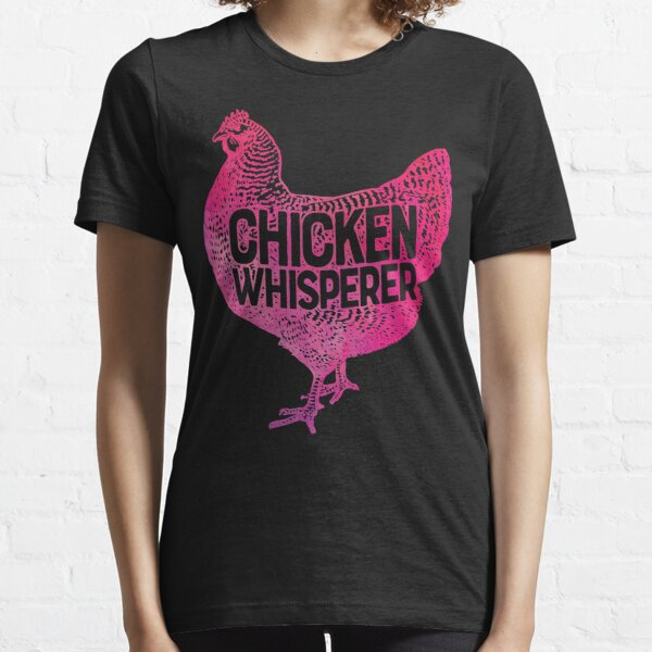 Chicken Whisperer T-shirt Funny Farm Poultry Farmer Gifts Essential T-Shirt
