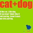 cat+dog by MAGDALENE CARMEN