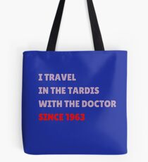 Since 1963 ... Tote Bag