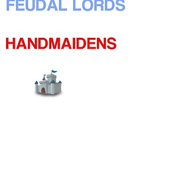 Feudal lords marry handmaidens dark by 3of8