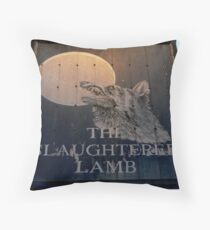 The Slaughtered Lamb Throw Pillow