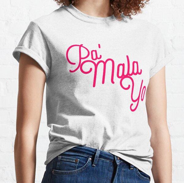 PA' MALA YO - OT2017 - 2 Camiseta clásica
