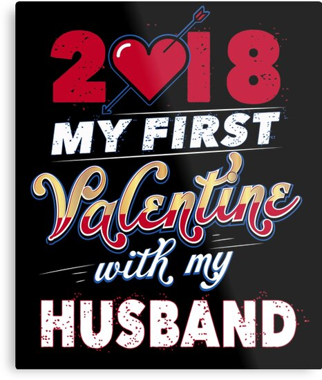 2018 First Valentine With My Husband Valentines Day Gift Metal