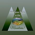 Find Your Peace in the Mountains - card by Kathy Weaver
