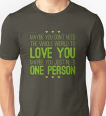 Just One Person T-Shirt