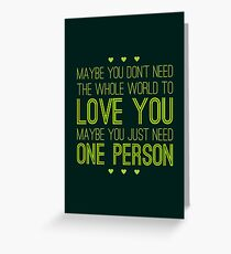 Just One Person Greeting Card