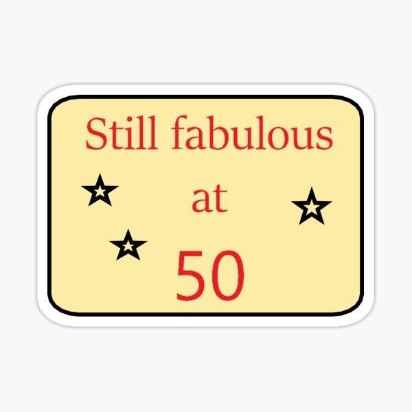 Fabulous um 50 Sticker