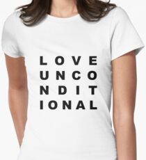 Love Unconditional Women's Fitted T-Shirt