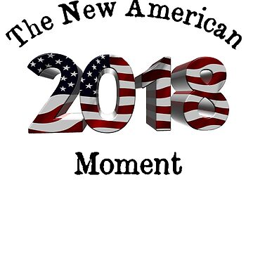 The New American Moment by pjwuebker