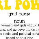 GIRL POWER DEFINITION - Style 2  by Maddison Green