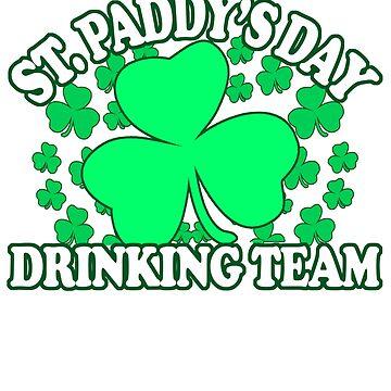 St Paddys Day Drinking Team - Irish Pride, Irish Drinking Squad, St Patricks Day 2018, St Pattys Day, St Patricks Day Shirts by Teekittykitty