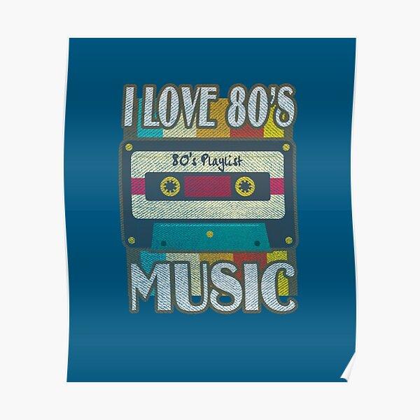 Música de los 80 - I Love 80's Music Póster