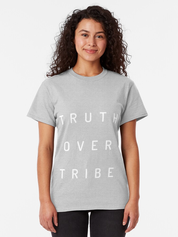 Alternate view of Truth Over Tribe Classic T-Shirt
