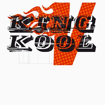 King Kool V shirt by dandonovan