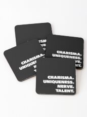 Charisma, Uniqueness, Nerve, and Talent. Coasters