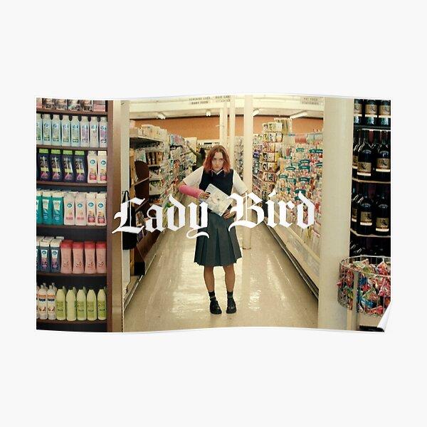 LADY BIRD | SAOIRSE RONAN Poster