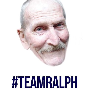 Ralph Says Things - #TeamRalph  by ralphsaysthings