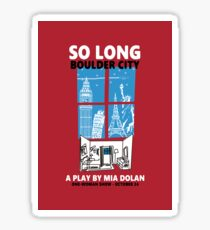 LA LA LAND SO LONG BOULDER CITY Sticker