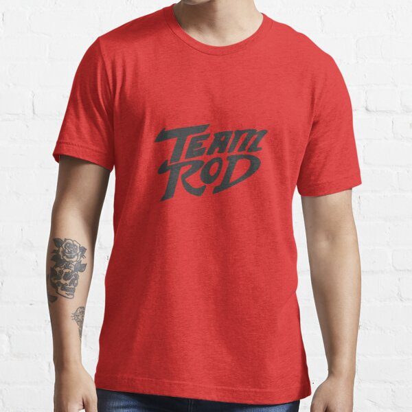 Team Rod Essential T-Shirt