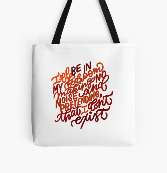 Making No Noise and Pretending I Don't Exist All Over Print Tote Bag