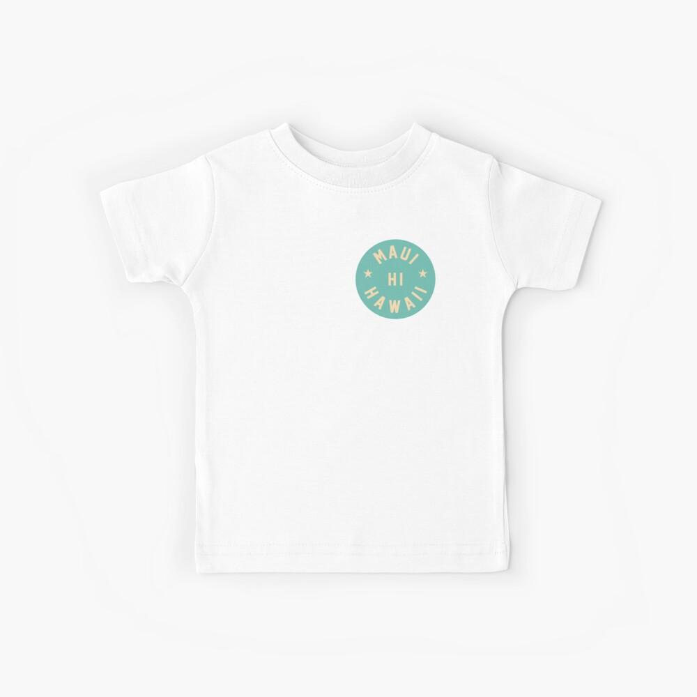 Maui - Hawaii Kids T-Shirt