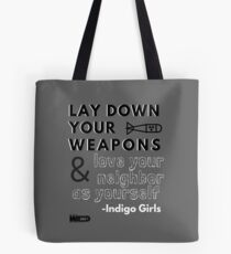 Indigo Girls Concert Merch - Lay Down Your Weapons Tote Bag