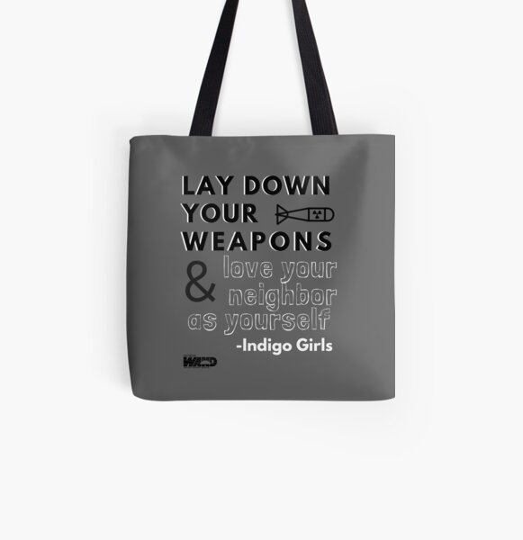 Indigo Girls Concert Merch - Lay Down Your Weapons All Over Print Tote Bag