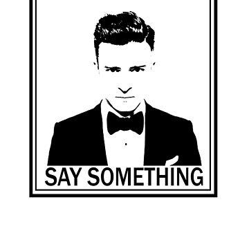 Justin Timberlake Say Something by clarafornia