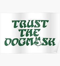 Trust The Dogmask 1 Poster