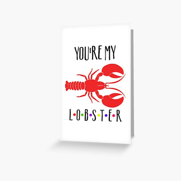 You're my lobster, You are my lobster, friendship, friends, gift for friends, wedding, engagement, Gift For Him, Gift For Her, Gift Idea Greeting Card