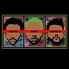 Listen. Obey. Repeat by Kuilz