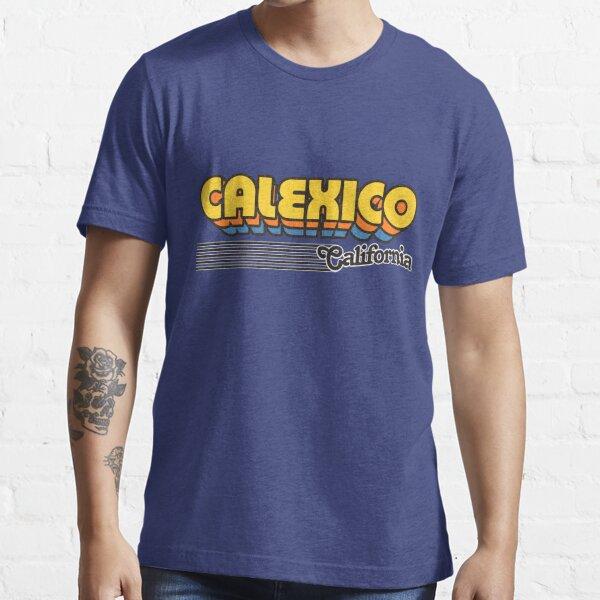 State California State Calexico Represent T-shirt Urbanmen T-shirts South City Retromen T-shirts California Calexico