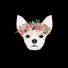 Chihuahua dog breed floral crown chihuahuas lover pure breed gifts  by PetFriendly