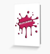 Jellylicious Greeting Card