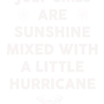 July girls are sunshine mixed by dtu999