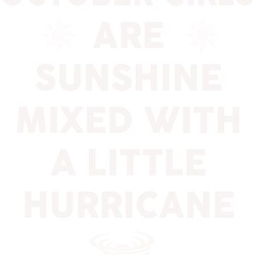 October girls are sunshine mixed by dtu999