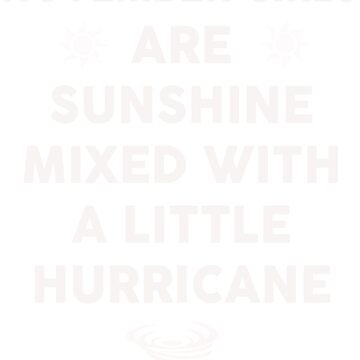 November girls are sunshine mixed by dtu999