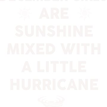December girls are sunshine mixed by dtu999