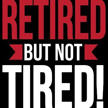 Retirement - Retired but not tired by nektarinchen