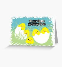 Evil cute hatching egg Easter chicks Greeting Card