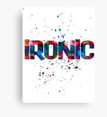 ironic Canvas Print