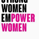 Starke Frauen befähigen Frauen von kjanedesigns
