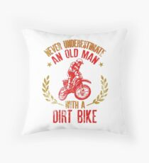 Never Underestimate An Old Man With A Dirt Bike Gift for Grandpas Throw Pillow