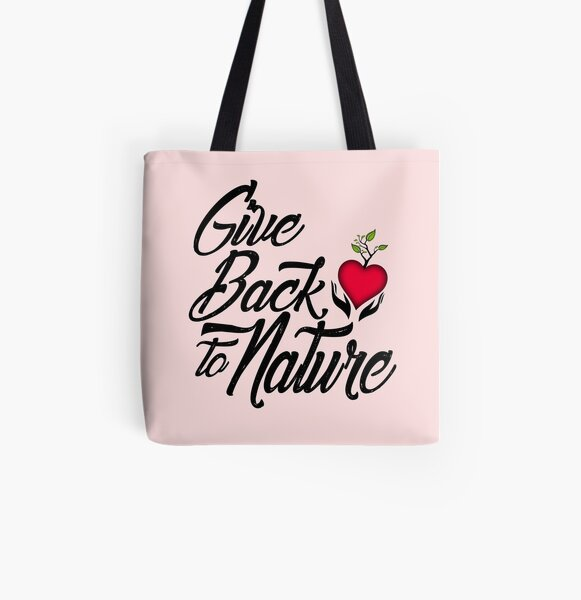 Give Back to Nature Slogan - White Background All Over Print Tote Bag