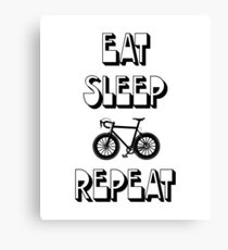 Eat Sleep Bike Repeat - Funny Amusing Cycling Quote Biking BMX Mountain Biking Canvas Print