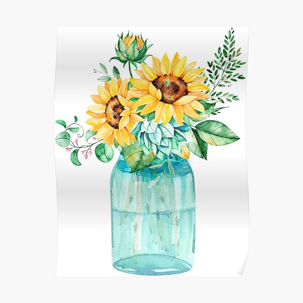 Sunflowers, Mason jar, sunflower bouquet, watercolor, watercolor sunflowers Poster